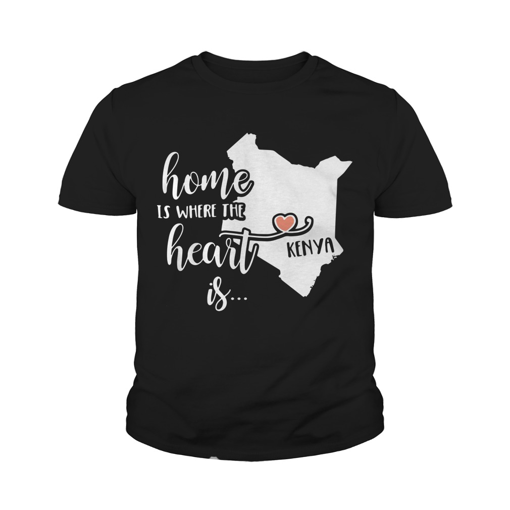 Home is where the heart is Kenya youth tee