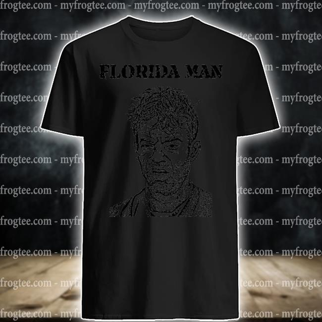 Florida man mugshot shirt