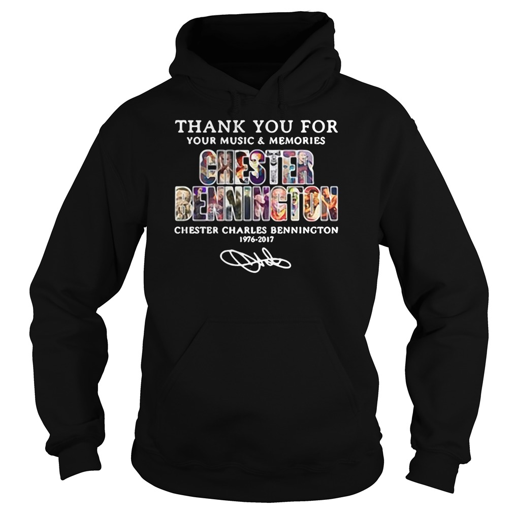 Thank you for your music & memories Chester Bennington shirt hoodie