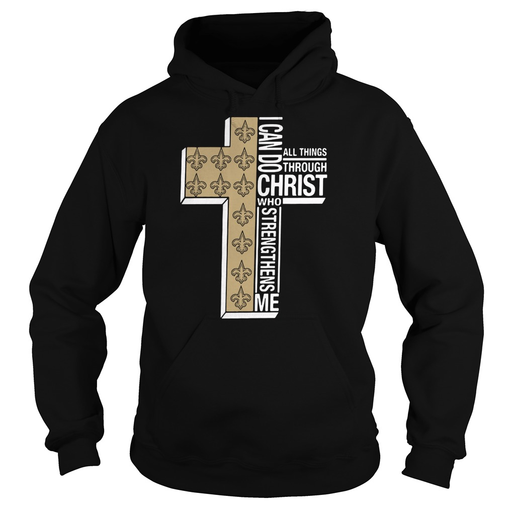 I can do all things through Christ Saint who strengthens me hoodie