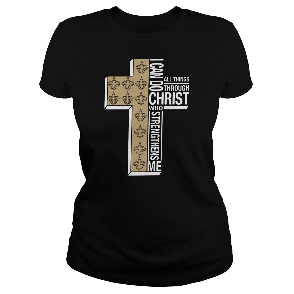 I can do all things through Christ Saint who strengthens me ladies tee