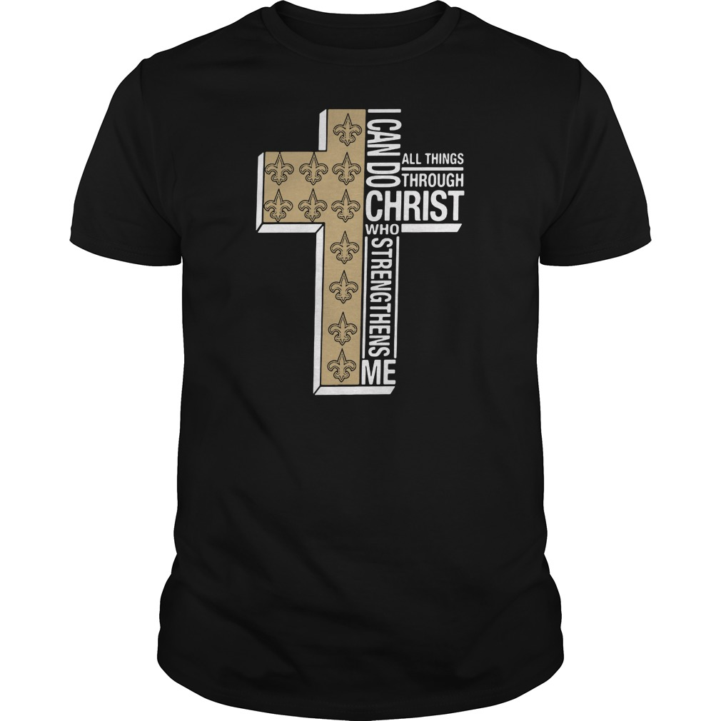 I can do all things through Christ Saint who strengthens me shirt