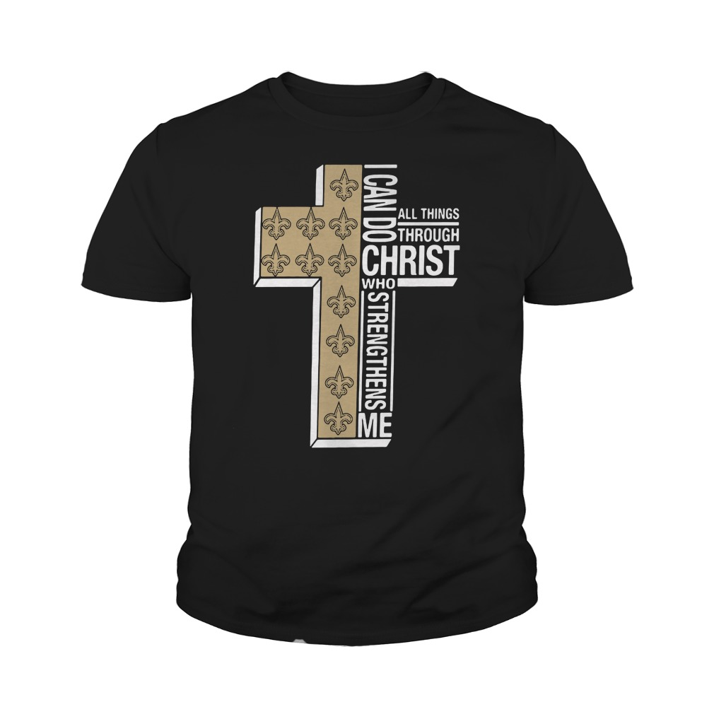 I can do all things through Christ Saint who strengthens me youth tee