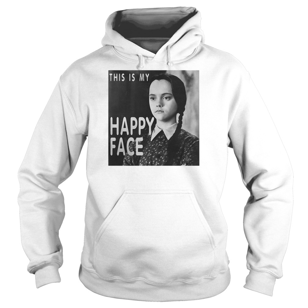 This is my happy face Wednesday Addams hoodie