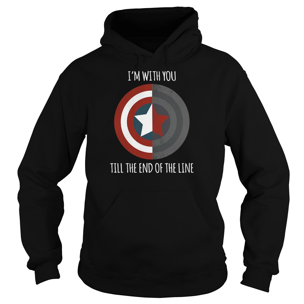 I'm with you till the end of the line Captain America shield hoodie