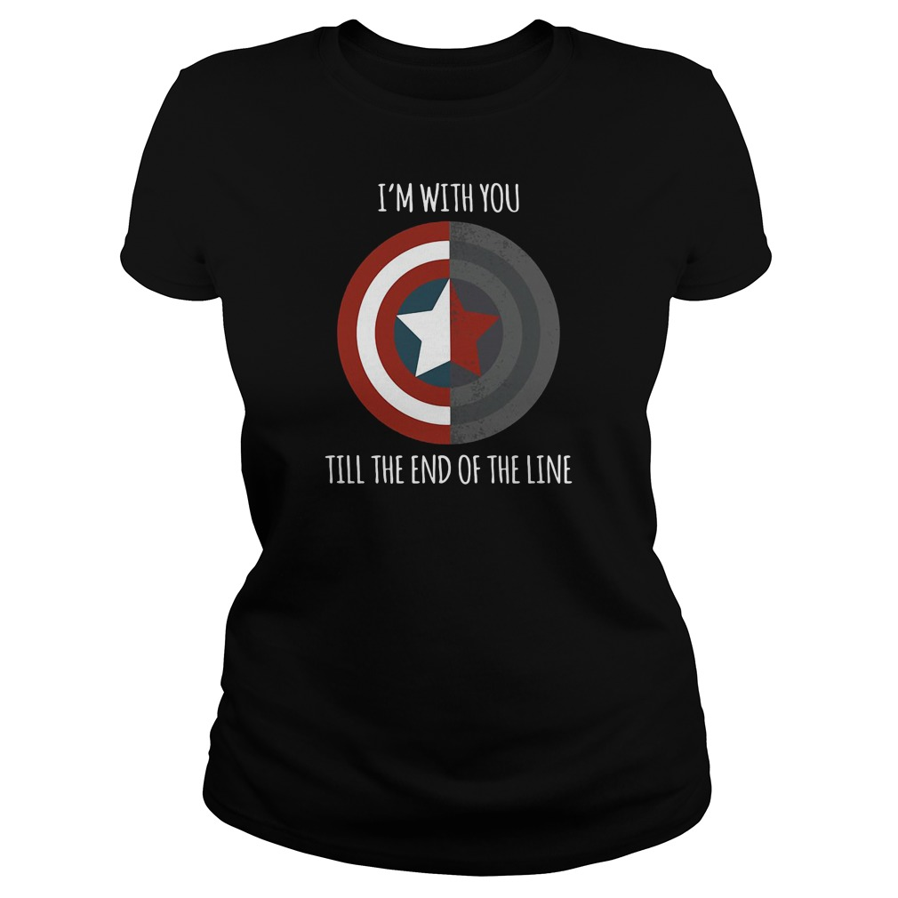 I'm with you till the end of the line Captain America shield ladies tee